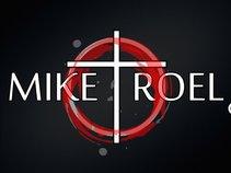 Mike+Roel