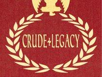 Crude Legacy