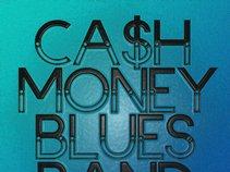 Cash Money Blues