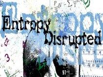 Entropy Disrupted