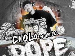 Cholo Of M.I.C