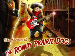 Image for The Rowdy Prairie Dogs