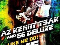 AZ Kenny Tsak / 56 Deluxe Band