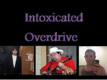 Intoxicated Overdrive