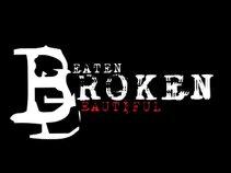 Beaten Broken Beautiful