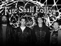 Fate Shall Follow