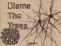 Blame the Trees