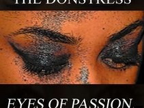 """The Donstress """"eyes of passion"""""""