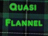 Quasi Flannel