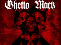 Ghetto Mack