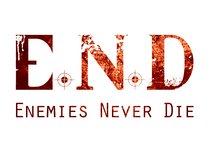 E.N.D Enemies Never Die