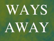 Image for Ways Away