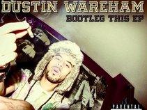Dustin Wareham (DJ D'eeznuts)