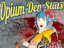 Opium Den Sluts