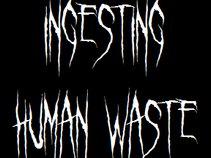 INGESTING HUMAN WASTE