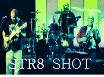 Str8 Shot