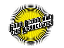 Gold Blood and the Associates