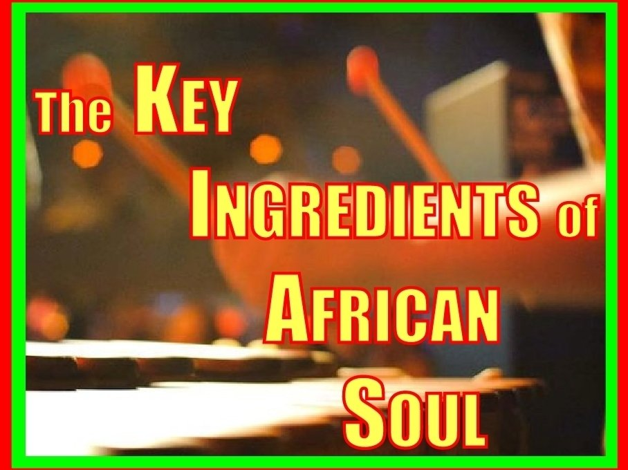 Image for Doc Twang and the Key Ingredients of African Soul