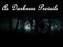 As Darkness Prevails