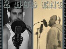 2 Dub ENT