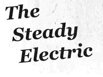 The Steady Electric