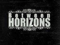 Between Horizons