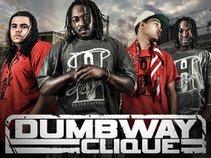 DUMBWAY CLIQUE