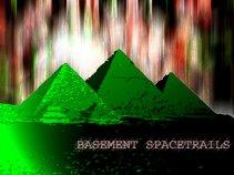 Basement Spacetrails