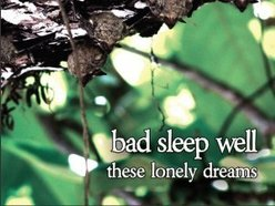 Image for Bad Sleep Well