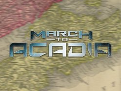 March To Acadia