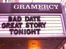 Bad Date Great Story comedy/storytelling show