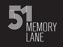 51, Memory Lane