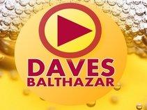 Daves Balthazar