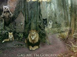 Image for Gag Me, I'm Gorgeous