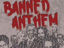 Banned Anthem