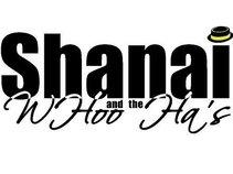 SHANAI & THE WHOO HA'S