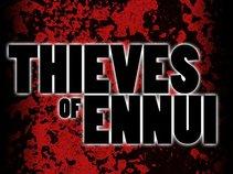 The Thieves of Ennui