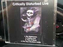 critically disturbed