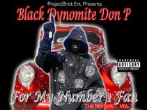 Black Dynomite Don P (For my number 1 fan vol 2)
