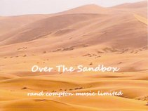 Rand Compton Music Limited-Over The Sandbox