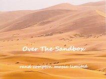 Rand Compton Music Limited-Over The Sandbox