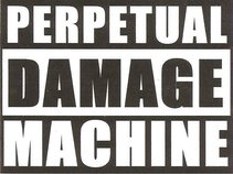 PerpetualDamageMachine