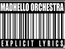 MADHELLO ORCHESTRA
