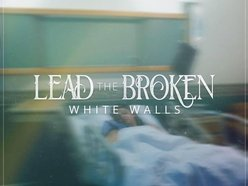 Image for Lead the Broken