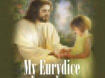 My Eurydice