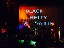Black Betty White