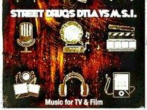 Street Drugs DTLA vs. M.S.I.