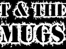 T & The Mugs