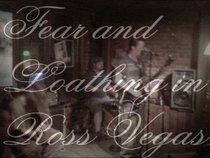 Fear and Loathing in RossVegas