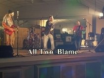All Two Blame